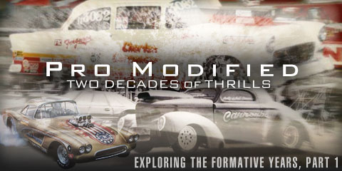 ENCORE: PRO MODIFIED: THE FORMATIVE YEARS