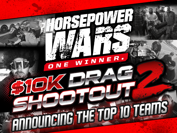 The Top 10 Finalists For The Horsepower Wars $10K Drag Shootout 2