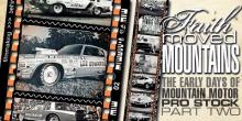 ENCORE: THE EARLY YEARS OF MOUNTAIN MOTOR PRO STOCK, PT 2