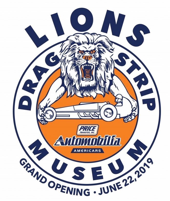 LION'S DRAG STRIP MUSEUM GRAND OPENING IN JUNE