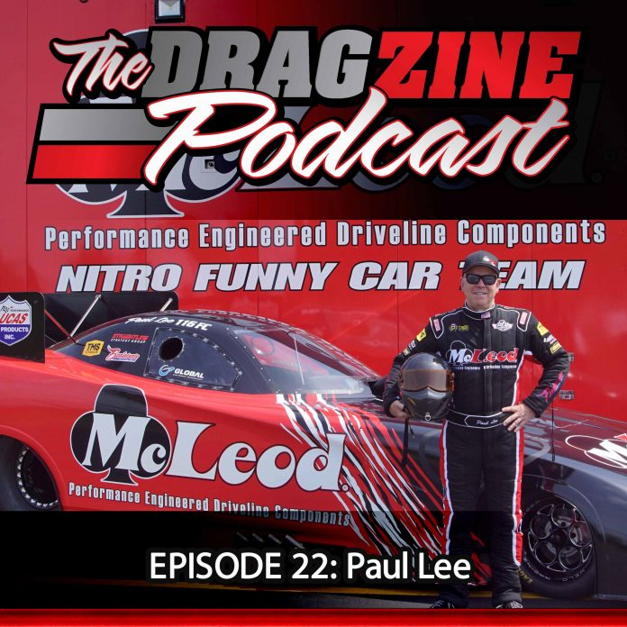 The Dragzine Podcast Episode 22: Paul Lee