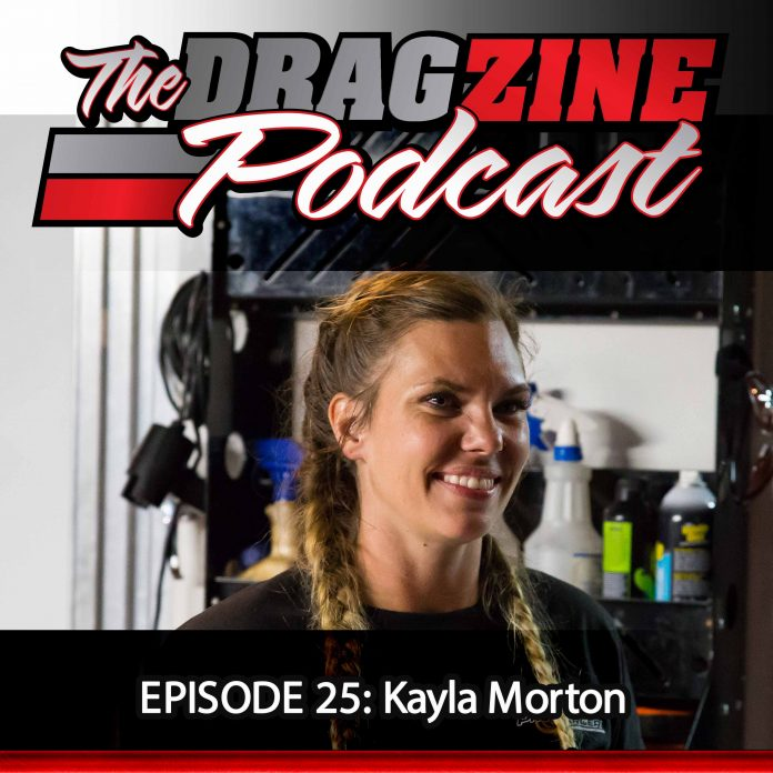 The Dragzine Podcast Episode 25: Kayla Morton