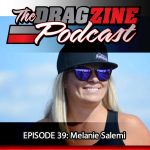 The Dragzine Podcast Episode 39: Melanie Salemi