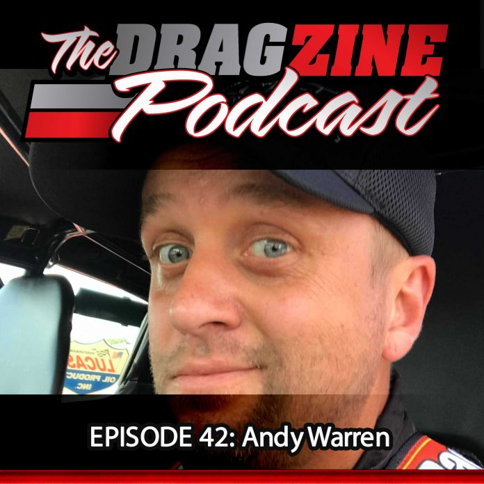 The Dragzine Podcast Episode 42: Andy Warren