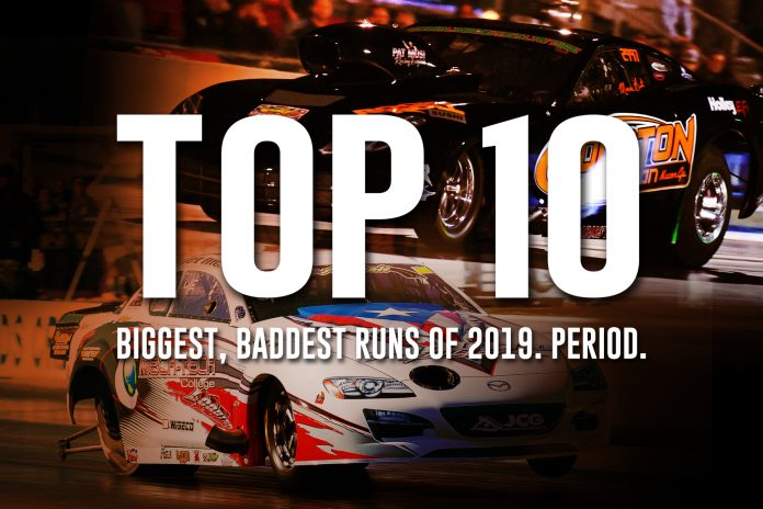 The Top 10 Biggest, Baddest Runs Of 2019!