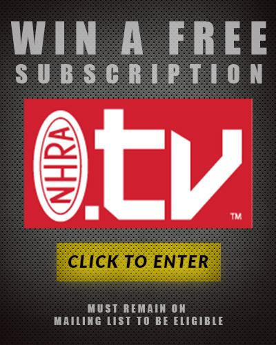WIN A SUBSCRIPTION TO NHRA TV