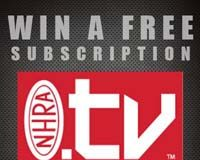 COMPETITIONPLUS.COM DELIVERS SIX NEW NHRA.TV SUBSCRIPTIONS TO READERS