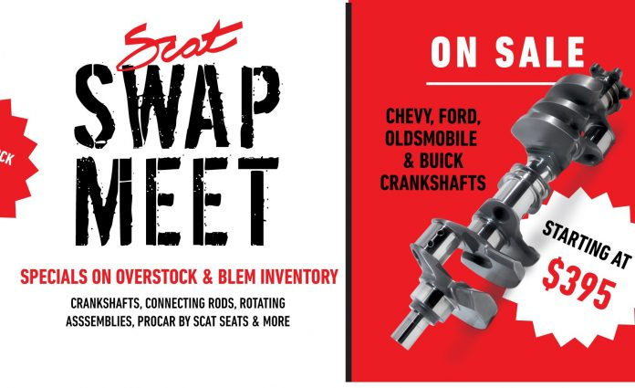 Save Big On Cranks, Rods, And Race Seats At The Scat Swap Meet!